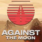 对抗月球(Against The Moon)
